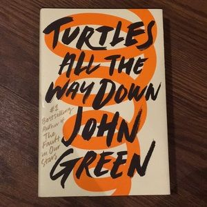 Turtles All The Way Down by John Green BOOK